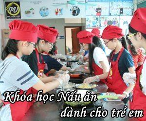 Khóa học nấu ăn cho trẻ em - Học Món Việt - Giáo dục nghề