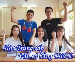 Học Trung cấp Vẫn có bằng THPT - Giáo dục nghề