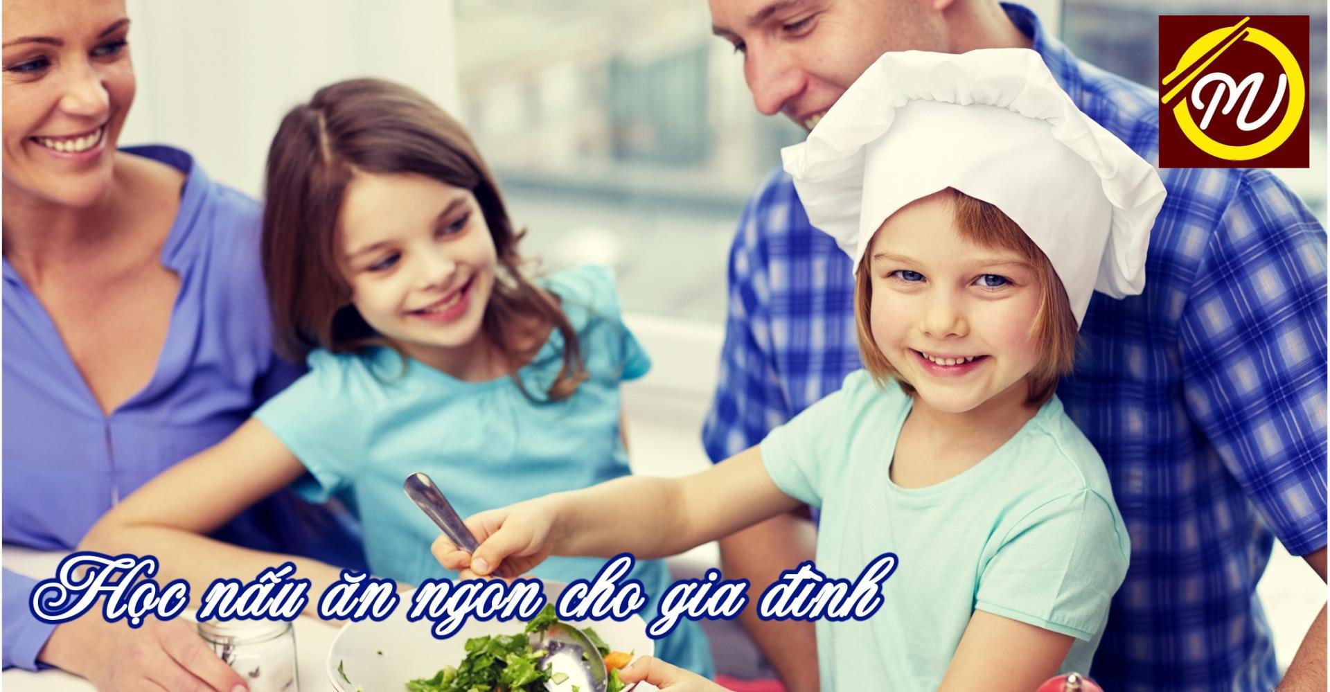 Khóa học nấu ăn gia đình tại Hà Nội
