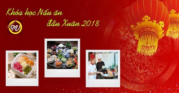 Khóa học Nấu ăn đầu Xuân 2018