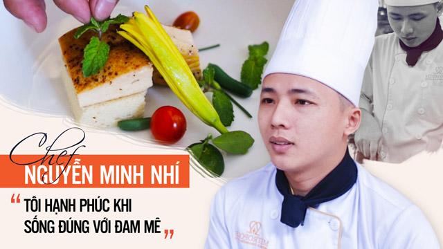 Đầu Bếp Minh Nhí: Tôi Chọn Nghề Bếp Và Tôi Hạnh Phúc Khi Sống Đúng Với Đam Mê
