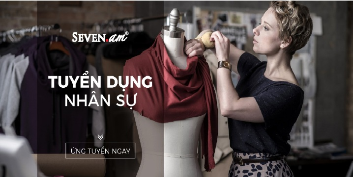 Công ty TNHH thời trang quốc tế Bảo Anh (Thời trang Seven.am) tuyển dụng kế toán lương, giá thành sản xuất