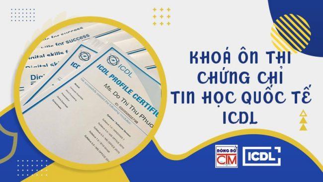 Khóa học ôn thi chứng chỉ tin học quốc tế ICDL